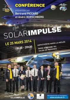Conférence Solar Impulse avec Bertrand Piccard. Le mardi 25 mars 2014 à salon-de-provence.  18H30