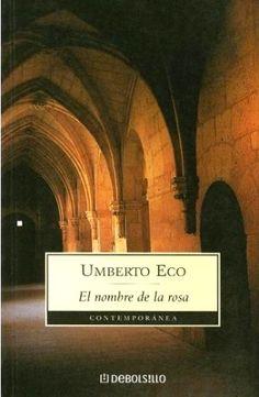 Titulo: El nombre de la Rosa  Autor: Umberto Eco Genero: historica, suspenso