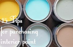 15 tips and tricks for purchasing interior paint