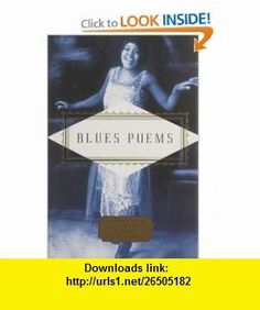 Blues Poems (Everyman Pocket Poets) (9781841597584) Kevin Young , ISBN-10: 1841597589  , ISBN-13: 978-1841597584 ,  , tutorials , pdf , ebook , torrent , downloads , rapidshare , filesonic , hotfile , megaupload , fileserve