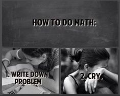 Actually it's 1. Cry 2. Write down problem 3. Cry 4. Try something that isn't even close 5. Bang your head on the table 6. Cry
