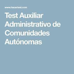Test Auxiliar Administrativo de Comunidades Autónomas