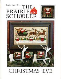 The Prairie Schooler CHRISTMAS EVE Bk 158 Counted Cross Stitch Leaflet #ThePrairieSchooler