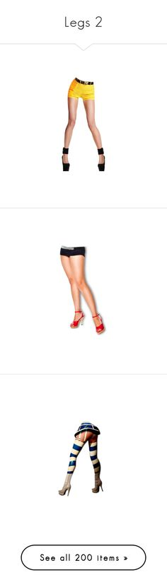 """""""Legs 2"""" by likepolyfashion ❤ liked on Polyvore featuring legs, doll legs, doll parts, dolls, body parts, shorts, bottoms, pin up shorts, high rise shorts and high waisted pin up shorts"""