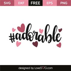 *** FREE SVG CUT FILE for Cricut, Silhouette and more *** #adorable