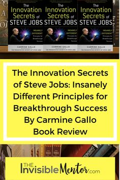 If you are interested in learning how to innovate, The Innovation Secrets of Steve Jobs: Insanely Different Principles for Breakthrough Success by Carmine Gallo will help you. In the book, Gallo presents seven principles to guide you on your journey to innovate. Click through to read my book review and summary in the article, Book Review: The Innovation Secrets of Steve Jobs: Insanely Different Principles for Breakthrough Success, to decide if you want to read the book for yourself.