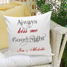 Always Kiss Me Goodnight Personalized Throw Pillow - Valentines Throw Pillow - Personalized Decorative Pillow Personalized Couple Gifts, Personalized Pillows, Personalized Wedding, Wedding Favors, Wedding Gifts, Wedding Ideas, Bride Gifts, Wedding Stuff, Wedding Planning