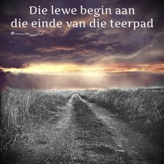 Afrikaans Quotes, Inspirational Quotes, Learning, Country, Words, Nature, Life Coach Quotes, Rural Area, Inspiring Quotes