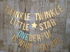 Twinkle Twinkle Little Star Onederful is what you are! - Twinkle Twinkle Little Star Banner - First Birthday-- Gender Reveal banner by SmithStudios2129 on Etsy https://www.etsy.com/listing/482694754/twinkle-twinkle-little-star-onederful-is