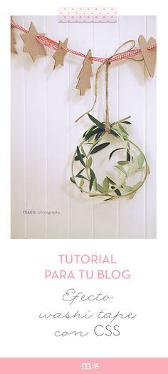 Tutorial para colocar washi tape a las imágenes de tu blog.  #tutorial #css #washitape #blog