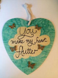 Valentine's Day wooden heart, with butterflys, 'You make my heart flutter' by Rosiesartsandcraft on Etsy