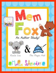 Mem Fox: Author Study for Koala Lou and The Magic Hat Australian Flags, Australian Animals, Possum Magic, Naidoc Week, Magic Hat, Sweet Stories, Author Studies, Writer Workshop, Early Literacy