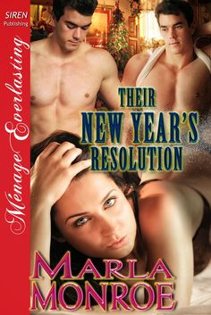 Marla Monroe: Their New Year's Resolution Available Now!  Check out my blog entry!