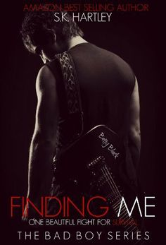 Finding Me - Book 2 (The Bad Boy Series) by S.K. Hartley - 4 Stars