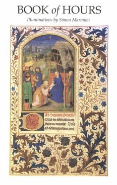 Book of Hours: Illuminations by Simon Marmion by Simon Marmion. $11.80. 48 pages. Publication: March 24, 2005. Publisher: Huntington Library Press; 2Rev Ed edition (March 24, 2005)