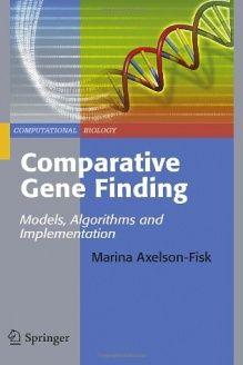Comparative Gene Finding Models, Algorithms and Implementation (Computational Biology), 978-1849961035, Marina Axelson-Fisk, Springer; 2010 edition