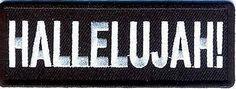Hallelujah Christian Jesus NEW Motorcycle Embroidered Biker Vest Patch PAT-2310, http://www.amazon.com/dp/B0090H3588/ref=cm_sw_r_pi_awdm_wfgqwb1JS52J9