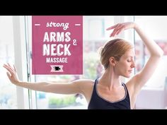 Arm Exercises and Neck Relaxing Massage to Improve posture and Relieve Tension | Lazy Dancer Tips - YouTube