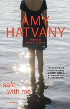 3/4/2014  Safe with Me by Any Hatvany --The screech of tires brought Hannah Scott's world as she knew it to a devastating end. Even a year after she signed the papers to donate her daughter's organs, Hannah is still reeling with grief when she unexpectedly stumbles into the life of the Bell family, whose child, Maddie, survived only because hers had died. Mesmerized by this fragile connection to her own daughter and afraid to reveal who she actually is, Hannah develops a , ,.