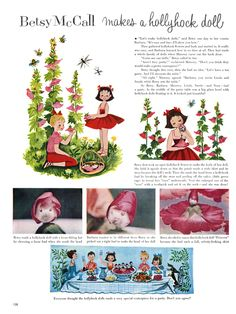 Betsy McCall's How to make a hollyhock doll. I loved doing this with my grandmother's hollyhocks.