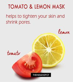 Natural Remedies to Tighten skin and Shrink Pores