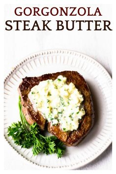 Give your steak a little extra richness and bite with a pat of this delicious Herbed Gorgonzola Steak Butter. It's an easy-to-make compound butter that enhances the flavor of a perfectly cooked steak even more. Best Beef Recipes, Sauce Recipes, Low Carb Recipes, Yogurt Recipes, Yummy Recipes, Vegetarian Recipes, Steak Gorgonzola, Appetizer Recipes, Dinner Recipes