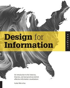 Design for Information: An Introduction to the Histories, Theories, and Best Practices Behind Effective Information Visualizations by Isabel Meirelles http://www.amazon.com/dp/1592538061/ref=cm_sw_r_pi_dp_1qZbub0DS3VRZ
