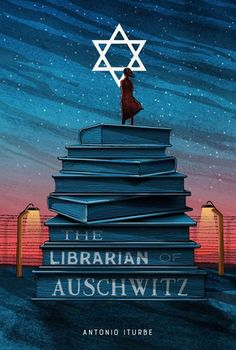 The Librarian of Auschwitz | Antonio Iturbe | Translated by Lilit Thwaites | Pan Macmillan Australia | republished November 2017 | first published 2012