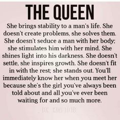 Every girl loves to feel like a total queen. These quotes about being a queen will get you feeling confident and beautiful. Find your favorite queen quotes here Life Quotes Love, Quotes For Him, True Quotes, Quotes To Live By, Motivational Quotes, Funny Quotes, Inspirational Quotes, Being A Woman Quotes, Real Man Quotes