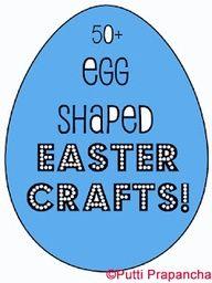50 Egg-Shaped Easter Crafts