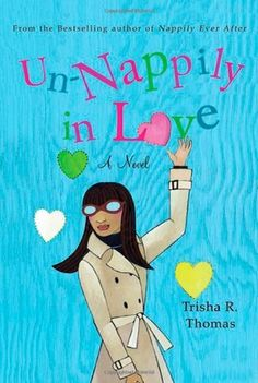 Un-Nappily in Love by Trisha R. Thomas