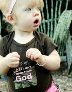You Cant Hide From God Onesie - Great Christian Onesie for $18.95 can be used for a boy too