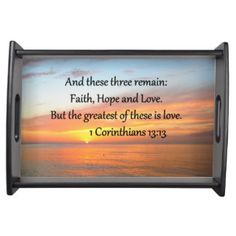 1 CORINTHIANS 13:13 SUNRISE PHOTO FOOD TRAYS http://www.zazzle.com/myheavenlyblessings/gifts?cg=196823490975372200&rf=238246180177746410 #Corinthians #Corinthians13 #Loveispatient #Loveiskind #Nowthese3remain #FaithHopeandLove