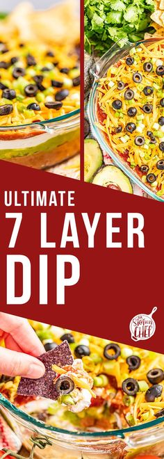 This ultimate 7 Layer Dip recipe is a party and gameday favorite appetizer with delicious refried beans, guacamole, sour cream, salsa, cheese, green onions, and olives. Serve with your favorite chips and raw veggies to satisfy any guest!