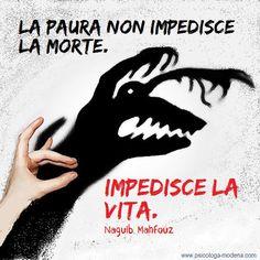 Chi ha paura muore mille volte. #paura #panico #ansia #fobia
