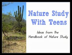 Handbook of Nature Study: Nature Study Ideas For Teens