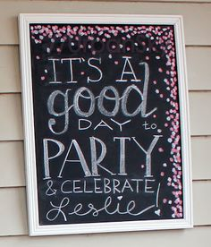 chalk board sign lettering, confetti, pink and white bachelorette party