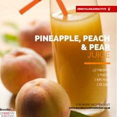 Pineapple, Peach & Pear Juice #breville #blendactive
