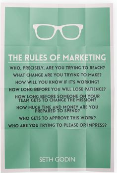The Rules of Marketing from Seth Godin.  #marketing #quotes #rules
