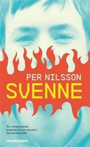 http://www.adlibris.com/se/product.aspx?isbn=9129685400   Titel: Svenne - Författare: Per Nilsson - ISBN: 9129685400 - Pris: 44 kr
