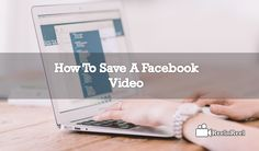 How to Save a Facebook Video. people get habituated to download the YouTube and Facebook videos. Make sure that they have a data usage. Video Advertising, Marketing And Advertising, Industry Research, Seo News, Facebook Video, New Market, News Blog, App, Videos
