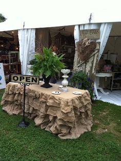 Burlap Tablecloth/skirt From LauriEvansDesigns: Marburger Farms Round Top, Texas or (Heaven) Craft Show Displays, Craft Show Ideas, Display Ideas, Booth Ideas, Decoration Shabby, Decoration Table, Rustic Head Tables, Craft Font, Round Top Texas