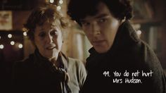 Or else Sherlock drops you out of the window repeatedly, restoring balance to the universe.