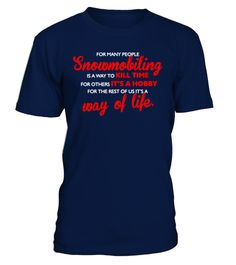 # [T Shirt]35-For Many People Snowmobiling .  Hurry Up!!! Get yours now!!! Don't be late!!! For Many People Snowmobiling Is A Way To Kill TimeTags: Hobby, Kill, Life, Many, Others, People, Rest, Snowmobiling, Time, Way