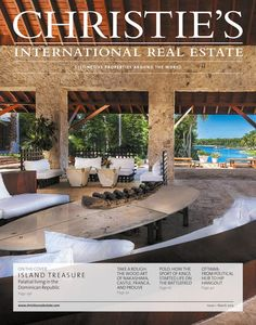 Christies International Real Estate Magazine, March 2013