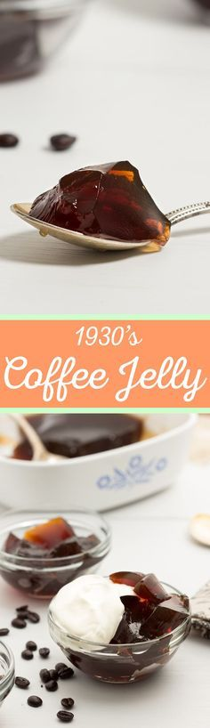 How to Make Coffee Jelly - Full flavored coffee jelly topped with slightly sweetened whipped cream is an easy dessert to make for any coffee lover. #vintagerecipe