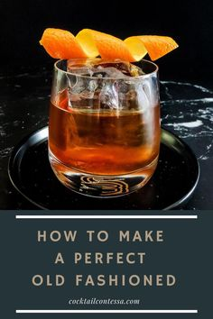 Best Old Fashioned Recipe, Making An Old Fashioned, Bourbon Old Fashioned, Old Fashioned Drink, Recipe For Old Fashioned Cocktail, Brandy Cocktails, Bourbon Cocktails, Cocktail Drinks, Fun Drinks