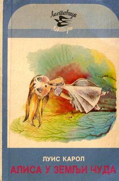 Bosnian translation, 1980 Alice in Wonderland by Lewis Carroll - , 1865.