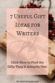 7 Useful Gift Ideas For Writers