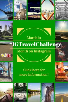 Come join in the fun on Instagram all through the month of March! The #IGTravelChallenge is underway. Click here for more information!